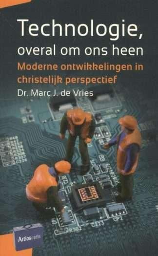 Technologie overal om ons heen Marc J. de Vries